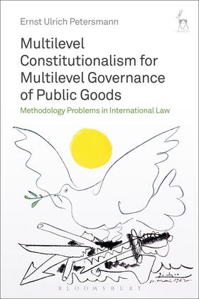 Petersmann | Multilevel Constitutionalism for Multilevel Governance of Public Goods | Buch | sack.de