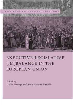 Fromage / Herranz-Surrallés | Executive-Legislative (Im)Balance in the European Union | Buch | sack.de
