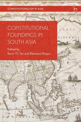 Tan / Hoque | Constitutional Foundings in South Asia | Buch | sack.de
