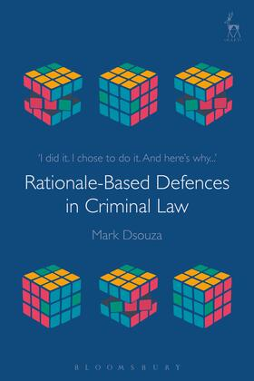 Dsouza | Rationale-Based Defences in Criminal Law | Buch | Sack Fachmedien
