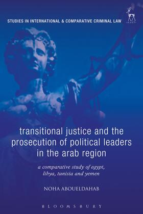 Aboueldahab | Transitional Justice and the Prosecution of Political Leaders in the Arab Region | Buch | sack.de