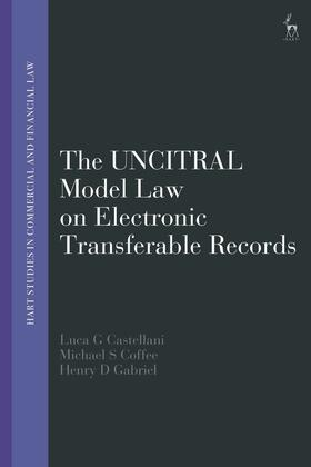 Castellani / Coffee / Gabriel | The Uncitral Model Law on Electronic Transferable Records | Buch | sack.de
