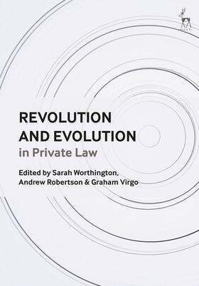 Worthington / Robertson / Virgo | Revolution and Evolution in Private Law | Buch | Sack Fachmedien
