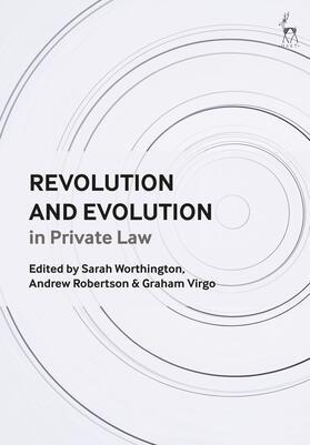 Worthington / Robertson / Virgo | Revolution and Evolution in Private Law | Buch | sack.de