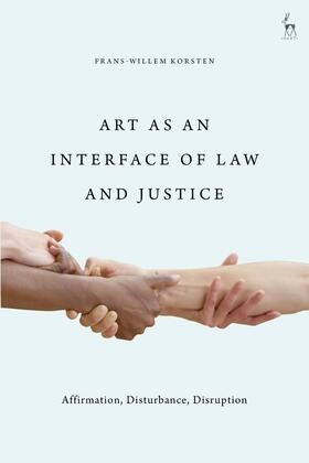 Korsten | Art as an Interface of Law and Justice | Buch | sack.de