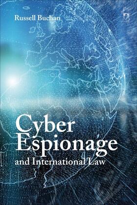 Buchan | Cyber Espionage and International Law | Buch | sack.de