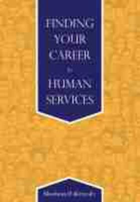 Finding Your Career in Human Services | Buch | sack.de