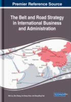 The Belt and Road Strategy in International Business and Administration   Buch   sack.de