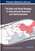 The Belt and Road Strategy in International Business and Administration | Buch |  Sack Fachmedien