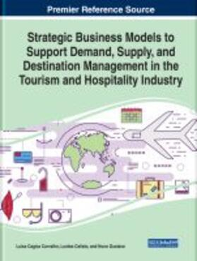 Strategic Business Models to Support Demand, Supply, and Destination Management in the Tourism and Hospitality Industry | Buch | sack.de