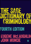 McLaughlin / Muncie |  The SAGE Dictionary of Criminology | Buch |  Sack Fachmedien