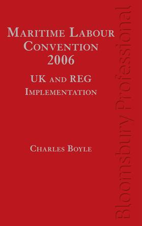 Boyle | Maritime Labour Convention, 2006 - UK and Reg Implementation | Buch | sack.de