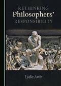 Amir |  Rethinking Philosophers' Responsibility | Buch |  Sack Fachmedien