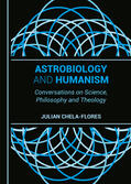 Chela-Flores Astrobiology and Humanism | Sack Fachmedien
