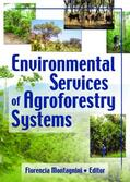 Montagnini / University    Environmental Services of Agroforestry Systems   Buch    Sack Fachmedien