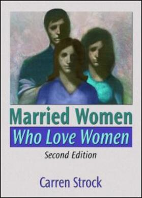 Strock | Married Women Who Love Women | Buch | sack.de