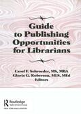 Schroeder / Roberson / Gellatly    Guide to Publishing Opportunities for Librarians   Buch    Sack Fachmedien