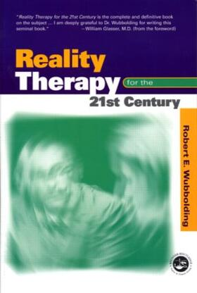 Wubbolding   Reality Therapy for the 21st Century   Buch   sack.de