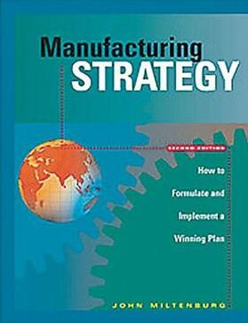 Miltenburg | Manufacturing Strategy | Buch | sack.de