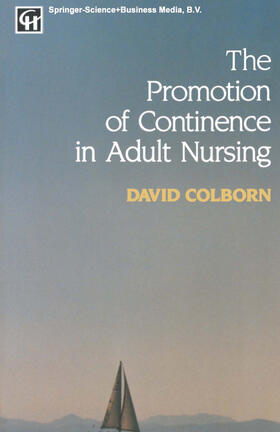 Colborn | The Promotion of Continence in Adult Nursing | Buch | sack.de