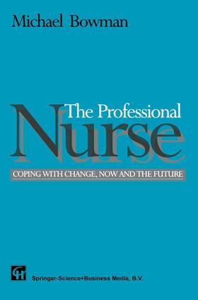 Bowman | The Professional Nurse | Buch | sack.de
