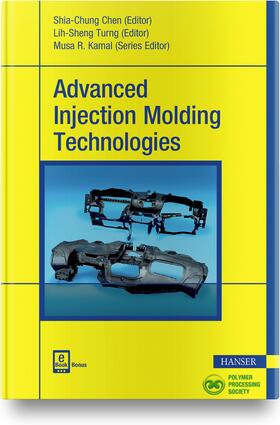 Chen / Turng | Advanced Injection Molding Technologies, m. 1 Buch, m. 1 E-Book | Buch