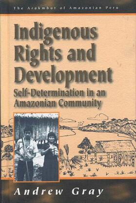 Gray | Indigenous Rights and Development | Buch | sack.de