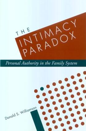 The Intimacy Paradox: Personal Authority in the Family System | Buch | sack.de