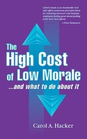 Hacker | The High Cost of Low Morale...and what to do about it | Buch | sack.de