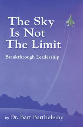 Barthelemy | The Sky is Not the Limit | Buch | sack.de