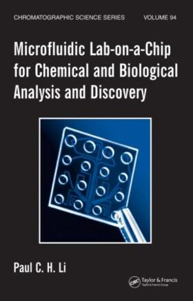 Li   Microfluidic Lab-on-a-Chip for Chemical and Biological Analysis and Discovery   Buch   sack.de