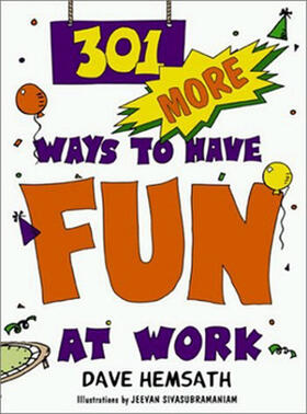 301 More Ways to Have Fun at Work | Buch | sack.de