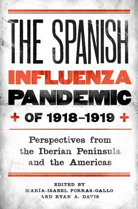 Davis / Porras-Gallo | The Spanish Influenza Pandemic of 1918-1919 | Buch | sack.de