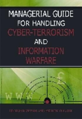 Managerial Guide for Handling Cyber-Terrorism and Information Warfare | Buch | sack.de