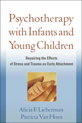 Lieberman / Van Horn | Psychotherapy with Infants and Young Children | Buch | sack.de