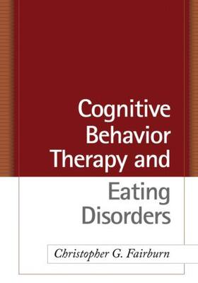 Fairburn | Cognitive Behavior Therapy and Eating Disorders | Buch | sack.de