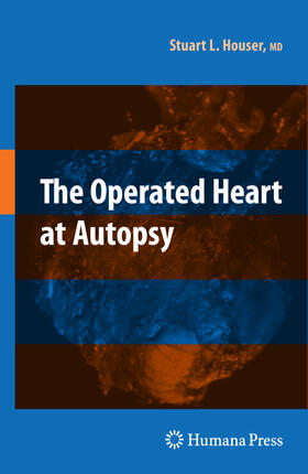 Houser | The Operated Heart at Autopsy | Buch | sack.de