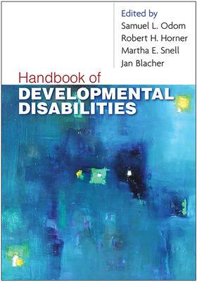 Odom / Horner / Snell   Handbook of Developmental Disabilities   Buch   sack.de