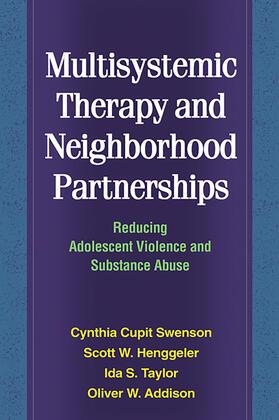 Henggeler / Taylor / Swenson | Multisystemic Therapy and Neighborhood Partnerships | Buch | sack.de