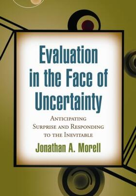 Morell   Evaluation in the Face of Uncertainty   Buch   sack.de