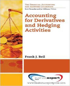 Biel | Accounting for Derivatives and Hedging Activities | Buch | sack.de