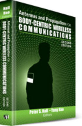 Hall / Hao | Antennas and Propagation for Body-Centric Wireless Communications, Second Edition | Buch | sack.de