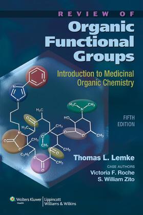 Lemke / Roche / Zito   Review of Organic Functional Groups   Buch   sack.de