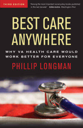 Longman | Best Care Anywhere: Why VA Health Care Would Work Better For Everyone | Buch | sack.de
