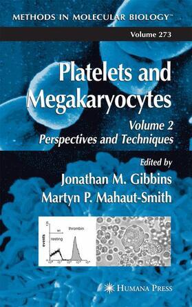 Gibbins / Mahaut-Smith | Platelets and Megakaryocytes | Buch | sack.de
