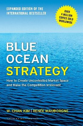 Blue Ocean Strategy, Expanded Edition | Buch | sack.de