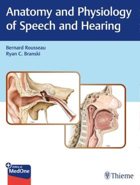 Rousseau / BRANSKI   Anatomy and Physiology of Speech and Hearing   Buch   sack.de