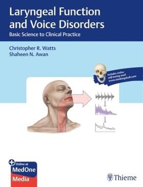 Watts / Awan | Laryngeal Function and Voice Disorders | Buch | sack.de