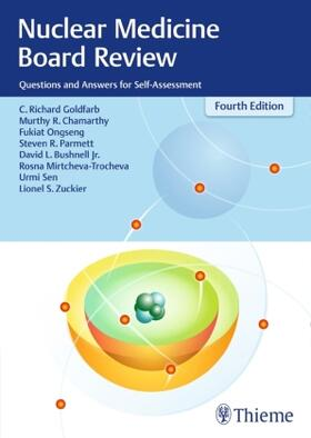 Goldfarb / Ongseng / Chamarthy | Nuclear Medicine Board Review | Buch | sack.de