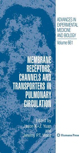 Yuan / Ward | Membrane Receptors, Channels and Transporters in Pulmonary Circulation | Buch | sack.de